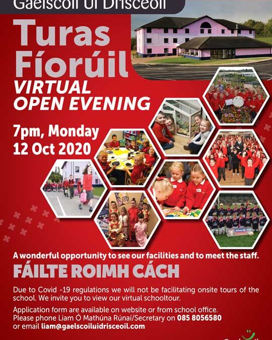 Gaelscoil Uí Drisceoil Virtual Open Evening